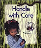 Handle with Care (0769912621) by Coupe, Sheena