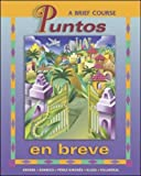 Puntos en breve (Student Edition + Listening Comp. CD + CD-ROM) Student Package (0072845341) by Knorre, Marty