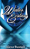 Water Ecstasy [Kindle Edition]
