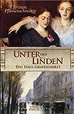Unter den Linden - Das Haus Gravenhorst - Christian Pfannenschmidt