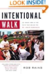 Intentional Walk: An Inside Look at t...