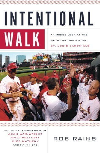 Intentional Walk: An Inside Look at the Faith That Drives the St. Louis Cardinals at Amazon.com