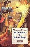 echange, troc Alexandre Dumas - Le chevalier de maison-rouge
