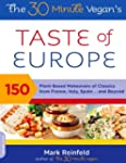 The 30-Minute Vegan's Taste of Europe...