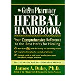 img - for [ The Green Pharmacy Herbal Handbook: Your Comprehensive Reference to the Best Herbs for Healing BY Duke, James A. ( Author ) ] { Paperback } 2000 book / textbook / text book