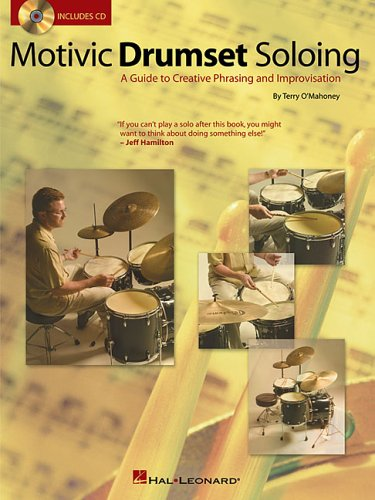 Motivic Drumset Soloing Bk/Cd Drumset Instruction, by Terry O'Mahoney