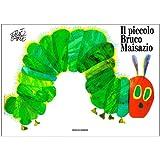 Il piccolo bruco Maisazio (Libri per ragazzi Mondadori)