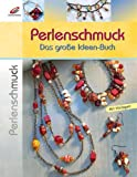 Image de Perlenschmuck: Das große Ideen-Buch