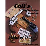 Colt's Double-Action Revolver Model of 1878