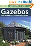 Ultimate Guide to Gazebos and Other O...