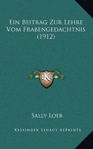 Ein Beitrag Zur Lehre Vom Frabengedachtnis (1912)
