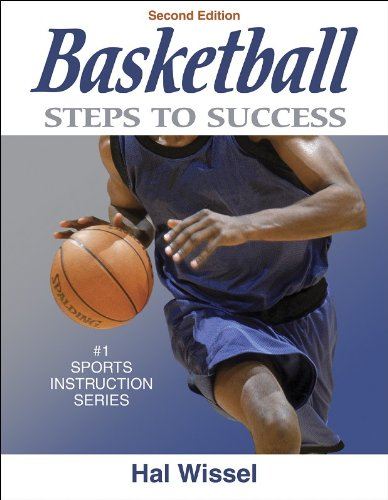Basketball: Steps to Success - 2nd Edition (Steps to...