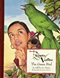 Pajaro Verde / The Green Bird (English and Spanish Edition)