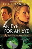 An Eye for an Eye (Heroes of Quantico Book #2): A Novel
