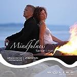 Mindfulness - nærvær i nuet [Mindfulness - The Presence in the Moment]: Øvelser og vejledninger til øget afspænding, energi og væren i nuet | Bjarne Nybo