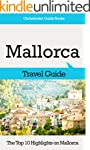 Mallorca Travel Guide: The Top 10 Hig...