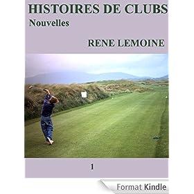 HISTOIRES DE CLUBS: Nouvelles (La libellule de Sato Akira t. 1)
