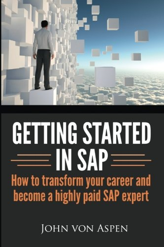 getting-started-in-sap-how-to-transform-your-career-and-become-a-highly-paid-sap-expert