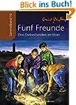 F�nf Freunde - Drei Diebesbanden im V...