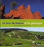 echange, troc François Michel - Le tour de France d'un géologue : Nos paysages ont une histoire