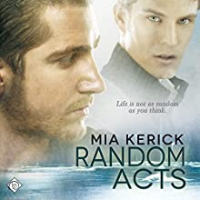 Random Acts (       UNABRIDGED) by Mia Kerick Narrated by Iggy Toma