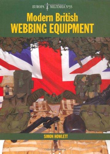 Modern British Webbing Equipment (Europa Militaria)