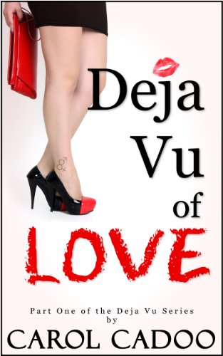 Deja Vu of Love The Beginning Part One (Deja Vu Series)