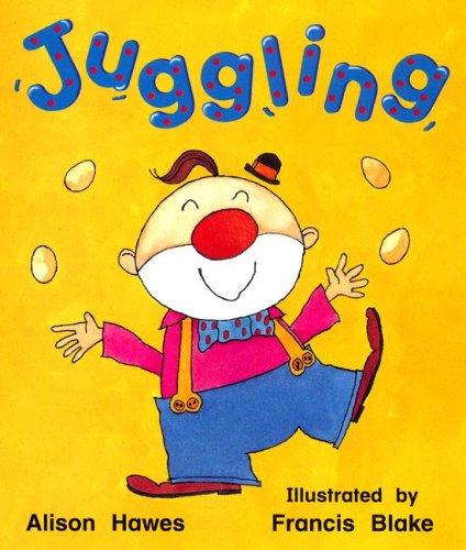 Juggling (Rigby Literacy)