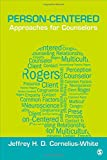 Person-Centered Approaches for Counselors (Theories for Counselors)