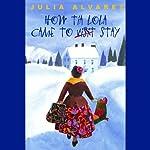 How Tia Lola Came to (Visit) Stay | Julia Alvarez
