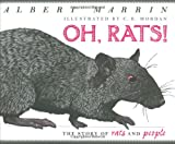 Oh Rats! The Story of Rats and People (0525477624) by Albert Marrin
