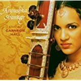 Live at Carnegie Hallpar Anoushka Shankar