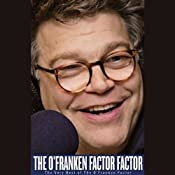 The O'Franken Factor Factor: The Very Best of The O'Franken Factor | [Al Franken]