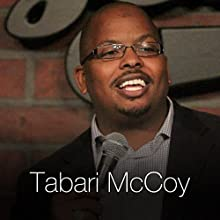 Getting to Know Tabari  by Tabari McCoy Narrated by Tabari McCoy
