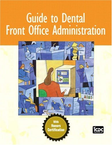Guide to Dental Front Office Administration