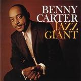 Jazz Giant ~ Benny Carter