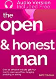 img - for The Open & Honest Man: 20 Ways To Get Your Man To Be Open And Honest Without Even Asking book / textbook / text book