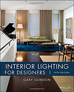 Interior Lighting for Designers from John Wiley & Sons