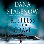 Restless in the Grave (       UNABRIDGED) by Dana Stabenow Narrated by Marguerite Gavin