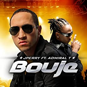 Bouj� (feat. Admiral T)