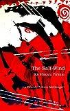 The Salt-Wind: Ka Makani PaAkai (Wayne Kaumualii Westlake Monograph)