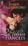 echange, troc Jacquie D'Alessandro - Le Voleur de fiancées