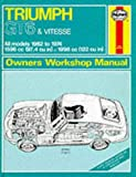 img - for Haynes Triumph Gt6 Vitesse Owners' Workshop Manual, 1962-1974 (Classic Reprint Series: Owner's Workshop Manual) by I. M. Coomber (1983-08-02) book / textbook / text book