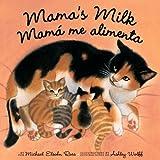 Mama's Milk / Mama me Alimenta