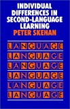 Individual Differences in Second Language Learning (Second Language Acquisition Series)