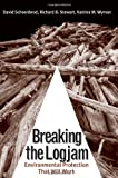 img - for Breaking the Logjam: Environmental Protection That Will Work book / textbook / text book