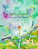 img - for Dandelion Adventures book / textbook / text book