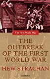 The Outbreak of the First World War (0199257264) by Strachan, Hew