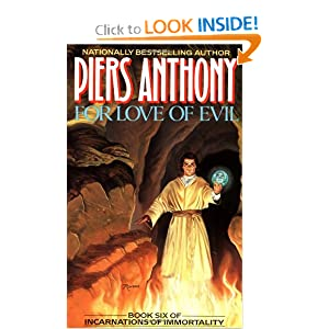 For Love of Evil (Book Six of Incarnations of Immortality) by Piers Anthony