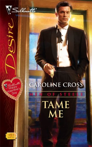 Tame Me (Silhouette Desire), Caroline Cross